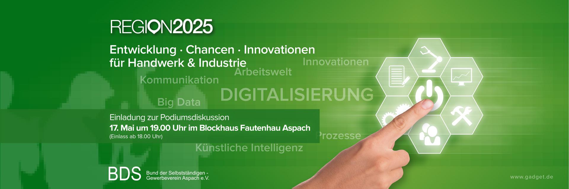Region 2025 Entwicklung · Chancen · Innovationen für Handwerk & Industrie